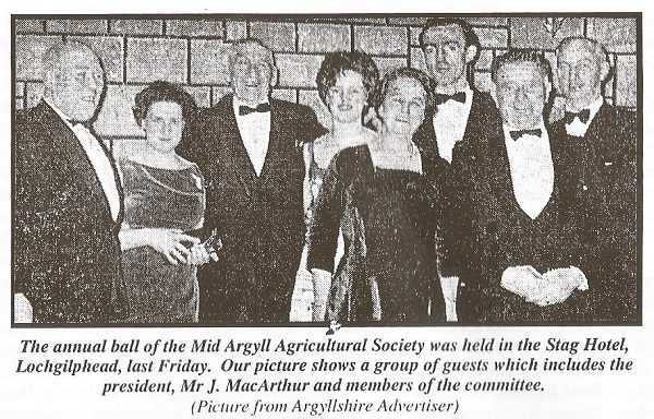 The annual ball of the Mid Argyll Agricultural Society was held in the Stag Hotel, Lochgilphead.